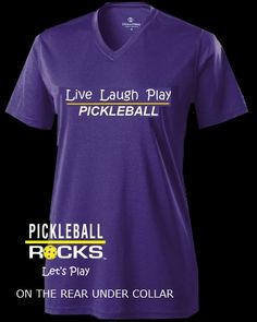 Live-Laugh-Play-Pickleball from the makers of Pickleball Rocks apparel.