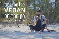 Vegan Lifestyle | Tips for the Traveling Vegan