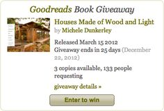 Win a free copy of Houses on Goodreads for the Holidays!    http://www.goodreads.com/giveaway/show/38204-houses-made-of-wood-and-light-the-life-and-architecture-of-hank-schubar