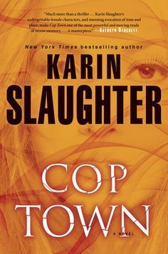 Review: Cop Town by Karin Slaughter