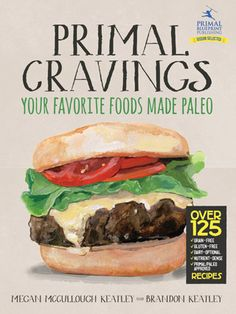 #Primal Cravings, #Paleo Cookbook from Primal Blueprint. My new favorite cookbook!!! Check out the devils food snack cakes.  Mmmmm