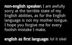 Non-English speakers vs. native speakers...this is more sad then funny...