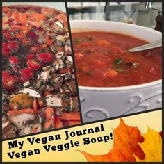 This soup is soooo GOOD!!! Easy to make, hearty & healthy and 100% vegan! :D Perfect for fall!! #MyVeganJournal