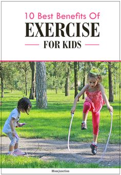 10 Best Benefits Of #Exercise For Your Kids : we have some effective solutions to help you set a routine for your kids exercises.