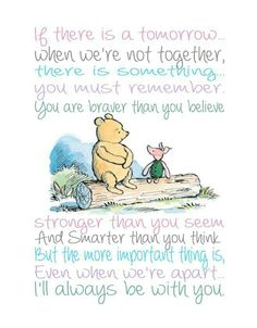 24 Trendy Quotes Winnie The Pooh Wisdom Mom Winnie The Pooh Quotes, Winnie The Pooh Friends, Piglet Quotes, Cute Quotes, Great Quotes, Inspirational Quotes, Bff Quotes, Friend Quotes, Movie Quotes
