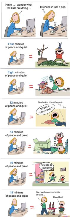 The Price You Pay for a Few Minutes of Peace and Quiet... we don't want to know what happens after 30 minutes.