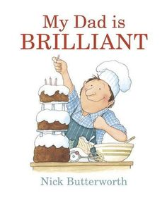 Booktopia has My Dad Is Brilliant by Nick Butterworth. Buy a discounted Board Book of My Dad Is Brilliant online from Australia's leading online bookstore. Percy The Park Keeper, Butterworth, Mighty Ape, Book People, Cool Hats, Children's Literature, Book Illustration, My Dad, Childrens Books