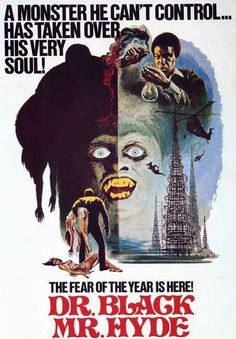 Dr Black Mr Hyde (1976) Blaxploitation/Horror ---------Right up there with Blackula and Dr Blackenstein