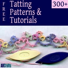 Over 300 Free Tatting Patterns and Projects, How To Tatting Guides, Charts and More
