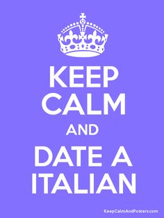 Yes for sure. Italian men YUM <3<3