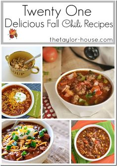 21 Easy Chili Recipes that would be delicious Super Bowl meals or anytime this winter!