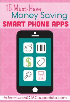 15 Must-Have Money Saving Smartphone Apps