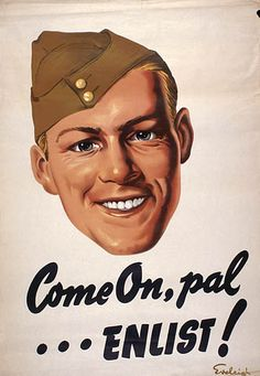 War Poster: Come on Pal, Enlist!