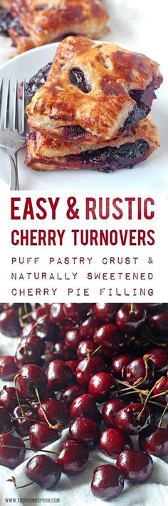 An easy recipe for cherry turnovers with a flaky, buttery puff pastry crust and a simple homemade cherry pie filling naturally sweetened with maple syrup. Cherry Desserts, Cherry Recipes, Just Desserts, Delicious Desserts, Sweet Desserts, Best Dessert Recipes, Sweet Recipes, Real Food Recipes, Breakfast Recipes