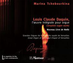 Louis Claude Daquin, l'œuvre intégrale pour orgue Versailles, Chapelle, Claude, Les Oeuvres, Movie Posters, Christmas Books, Early Music, Film Poster, Billboard