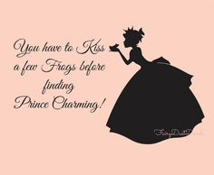 Princess Decal kissing a frog - You have to kiss a few frogs before finding Prince Charming wall decal with lettering