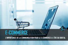 Les chiffres nous montrent que la communication pour le e-commerce est importante et demeure un axe à ne pas négliger. Découvrons son rôle et son impact.