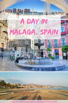 A Day Trip to Malaga, Spain by Emma Eats & Explores | Travel Diaries | Travel Guide | Spain Itinerary