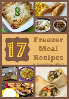 17 Delicious Freezer Meal Recipes