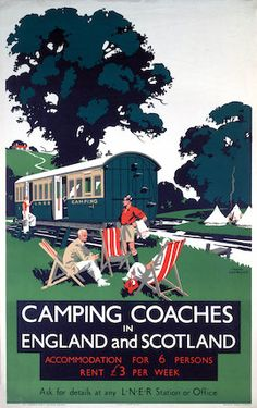 MISC: Vintage Travel Poster - Camping Coaches in England and Scotland / Railway - DestinatioNadia Posters Uk, Train Posters, Railway Posters, Poster Ads, Illustrations And Posters, Poster Prints, Art Prints, British Travel, Travel Ads