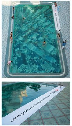 Good use of advertising and wide-format print for putting graphics in a swimming pool! Ad shows how global warming could destroy a city.