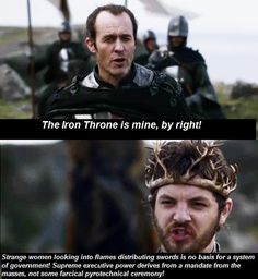ASOIAF + monty python also, if she'd done her research, she'd know that the prophecy was about   Daenerys