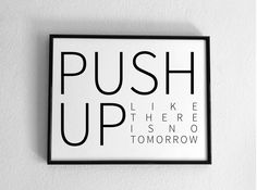 Push-up like there is no tomorrow, Instant Download, printable fitness quotes, minimalistic, black and white by EmmeBiPrintable on Etsy