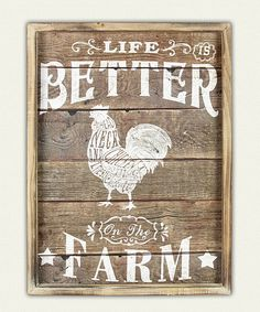Look at this 'Life is Better at the Farm' Wood Wall Sign on #zulily today!