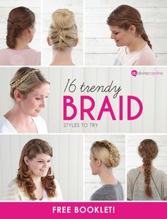 Get step-by-step directions for 16 popular braided hairstyles in this free mini mag! #braids #braidedhair