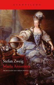 Maria Antonieta / Stefan Zweig ; traducción Carlos Fortea