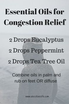 Essential Oils For Congestion Relief http://www.alesstoxiclife.com/health/essential-oil-uses/