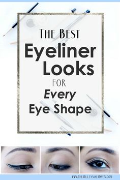 The Best Eyeliner Ideas for All Eye Shapes (Even Hooded Eyes!)
