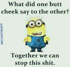 Funny Minion Quote - Funny Minion Meme, funny minion memes, Funny Minion Quote, funny minion quotes, Minion Quote Of The Day - Funny Minion Memes, Minions Quotes, Funny Cartoons, Funny Jokes, Hilarious, Poop Jokes, Minion Humor, Funny Shit, Funny As Hell