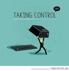 Taking Control…