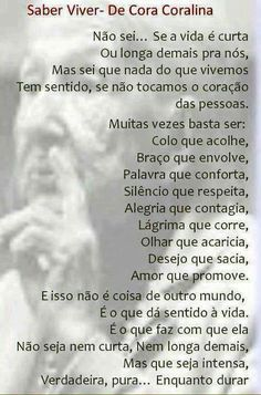 Knowing How to Live - Cora Coralina Portuguese Quotes, Some Words, Formula 1, Mindfulness, Inspirational Quotes, Nice Quotes, Wisdom, Positivity, Humor