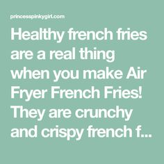 Healthy french fries are a real thing when you make Air Fryer French Fries! They are crunchy and crispy french fries and are ready in just minutes with only 2 tablespoons of olive oil! Healthy French Fries, Crispy French Fries, Best Inventions Ever, Air Fryer Recipes Breakfast, Air Fryer French Fries, Making French Fries, Quick Easy Desserts, Air Fryer Healthy, Fries Recipe