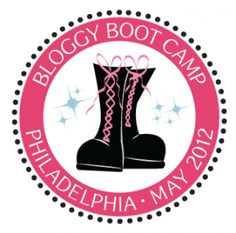 10 takeaways from bloggy boot camp philadelphia 2012 #BBCPhilly