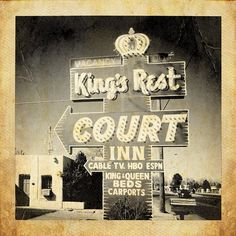 King's Rest Court (Route 66) by TooMuchFire, via Flickr   retro vintage + sign signage + neon + typography + texture + tan gold grey + iphoneography