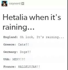 ((I love how it starts out all rational but then France and America open their mouths.))