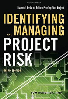 As an instructor you have seen business continuity and risk identifying and managing project risk essential tools for failure proofing your project fandeluxe Choice Image