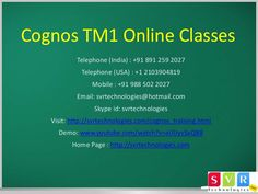 SVR Technologies online training modules have been designed for working professionals, Part time working students who cannot attend regular classroom classes. Watch a free demo www.youtube.com/watch?v=aUIJyvSaQB8. For more info: Telephone (India) : +91 891 259 2027 Telephone (USA) : +1 2103904819  Mobile : +91 988 502 2027