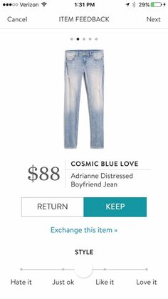 My previous pair of cosmic blue love boyfriend jeans are my absolute favorite! Would love to have a pair like this in a lighter wash.