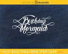 Mermaid Birthday Svg Design Cricut Printable Cutting Files #mermaidbirthday #mermaidbirthdayparty #mermaid #mermaids #mermaidlife #mermaidtail #mermaidians #mermaidvibes #MermaidSquad #mermaidjewelry #mermaidcostume #mermaidart #mermaidstyle #mermaidlove #MermaidMonday #MermaidPose #mermaidsarereal #mermaiding #mermaidhairdontcare #mermaidinspiration #mermaiddress #mermaidline #mermaidsoul #mermaidbeach #mermaidbraid #mermaidmom It's My Birthday Shirt, Guys 21st Birthday, 21st Bday Ideas, Birthday Cheers, Birthday Gifts For Best Friend, Disney Birthday, 40th Birthday Gifts, Birthday Gifts For Boyfriend, Mermaid Birthday