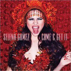 Selena Gomez: Come & get it (CD Single) - 2013.