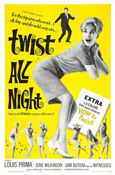 Poster for the 1961 filmTwist all night! Starring Louis Prima, June Wilkinson and Sam Butera