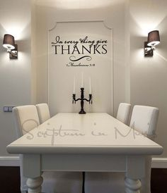 I would change the colors, but nice idea . In Every Thing Give Thanks Dining Room or Kitchen wall decor - white dining room, traditional dining room, black and white, 1 Thessalonians wall decal Dining Room Walls, Dining Wall Decor, Dining Area, Dining Table, Decoration Table, Decorations, My New Room, Home Projects, Kitchen Decor