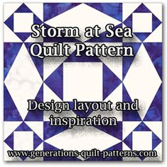Storm at Sea quilt pattern design ideas. Free downloadable paper piecing patterns for the block.