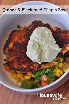 Housewife Eclectic: Quinoa & Blackened Tilapia Bowl