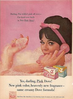 """Well, it must be the Dove!"" (1960s pink dove soap ad by CapricornOneVintage, via Flickr)"