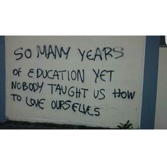 If we do not know how to educate ourselves on ourself, all other education is lo. - Humans/Quotes/Inspiration - Welcome Education The Words, Pretty Words, Beautiful Words, Mood Quotes, Life Quotes, Graffiti Quotes, Quote Aesthetic, Texts, Inspirational Quotes